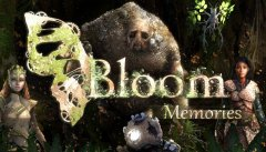 Bloom: Memories