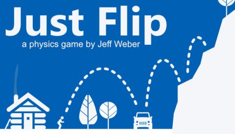 Just Flip - a physics game by Jeff Weber