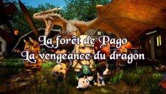 La Forêt de Pago : La vengeance du dragon
