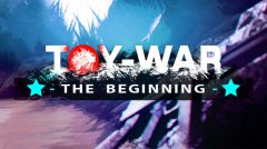 Toy-War: The Beginning