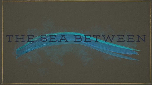 The Sea Between