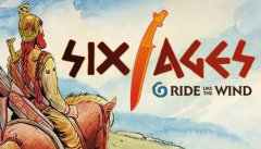 Six Ages: Ride Like the Wind