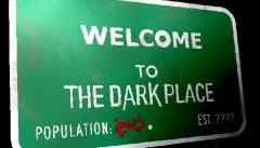 Welcome To The Dark Place