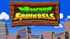Psycho Squirrels