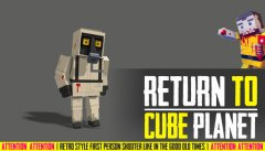 RETURN TO CUBE PLANET