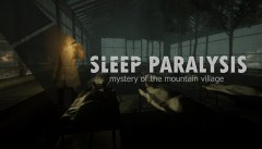 Sleep Paralysis : mystery of the mountain village