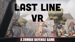Last Line VR: A Zombie Defense Game