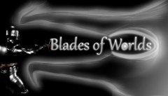 Blades of Worlds
