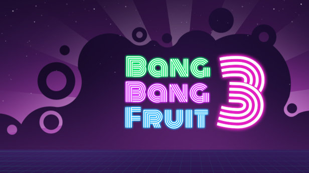 Bang Bang Fruit 3