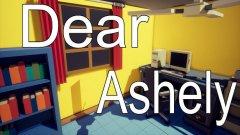 Dear Ashely