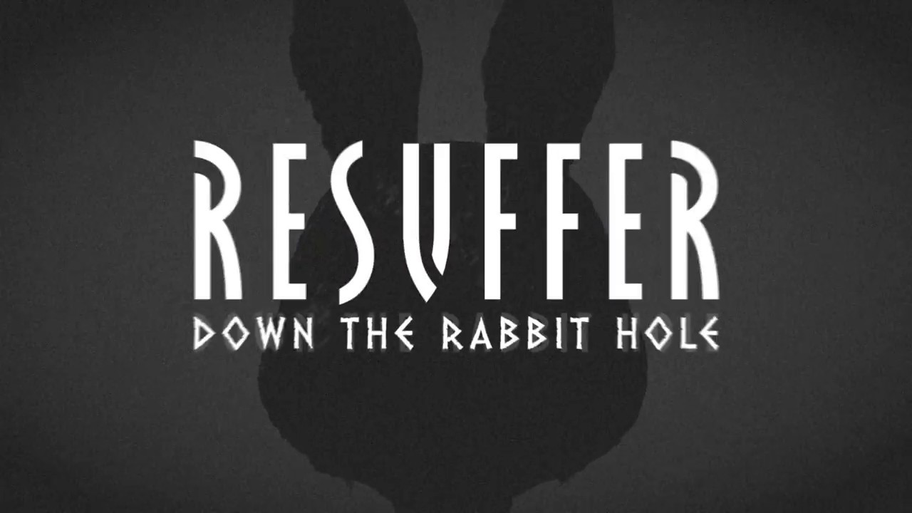 Resuffer: Down the Rabbit Hole
