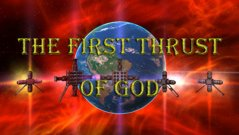 The first thrust of God