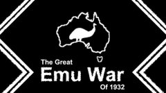 The Great Emu War Of 1932