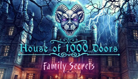 House of 1000 Doors: Family Secrets