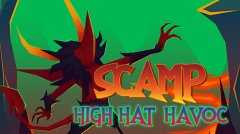 Scamp: High Hat Havoc