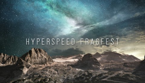 Hyperspeed Fragfest