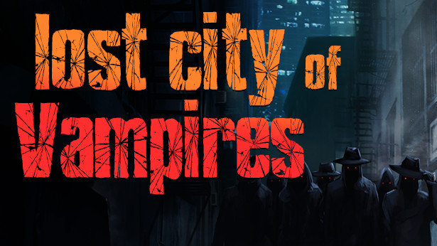 Lost City of Vampires