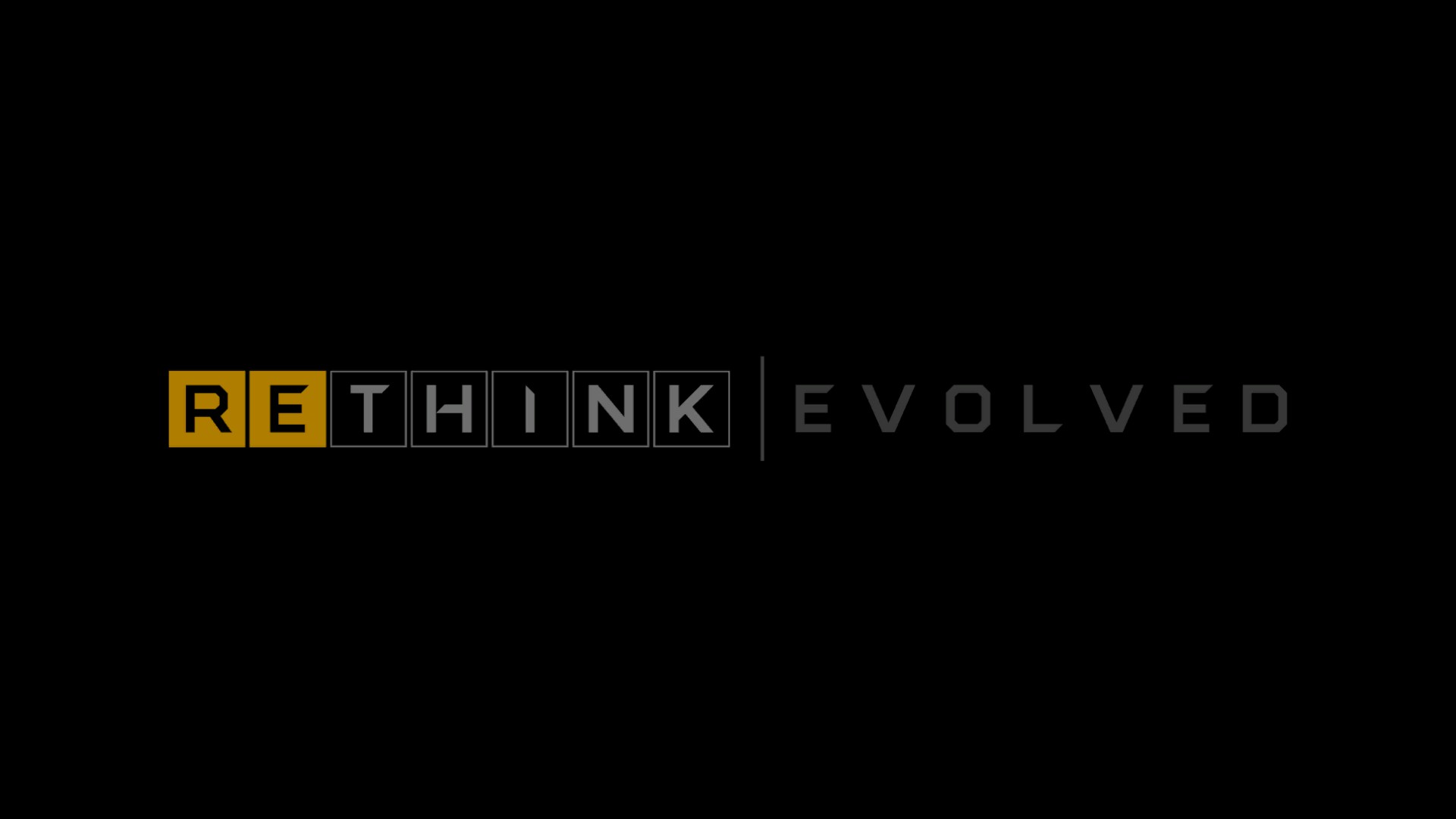 ReThink | Evolved 2