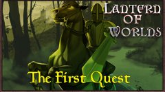 Lantern of Worlds - The First Quest