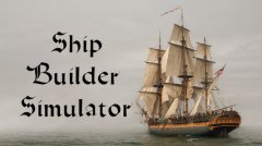 Ship Builder Simulator