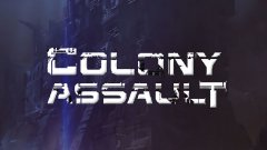 Colony Assault