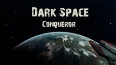 Dark Space Conqueror