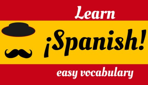 Learn Spanish! Easy Vocabulary
