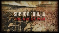 Supreme Ruler The Great War