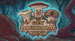 The Great Mushroom Hunt