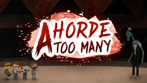 A Horde Too Many