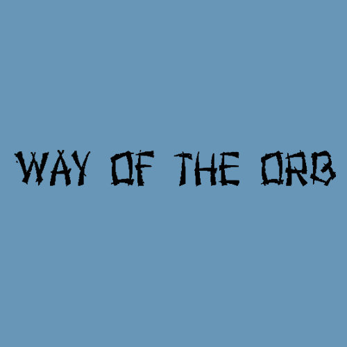 Way of the Orb
