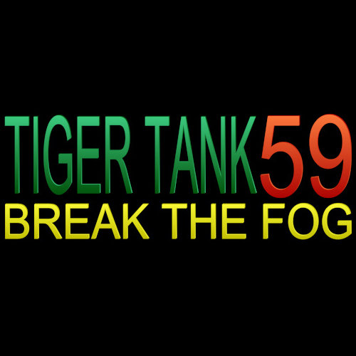 Tiger Tank 59 Ⅰ Break The Fog