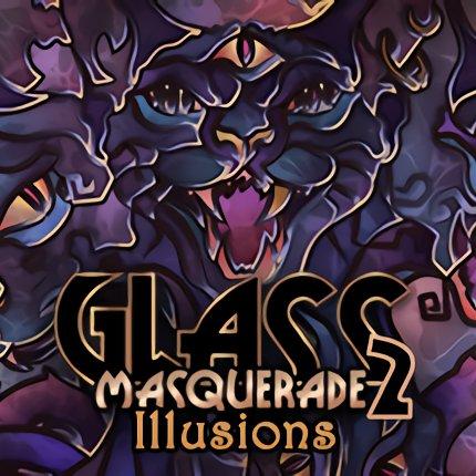 玻璃舞会2:幻觉