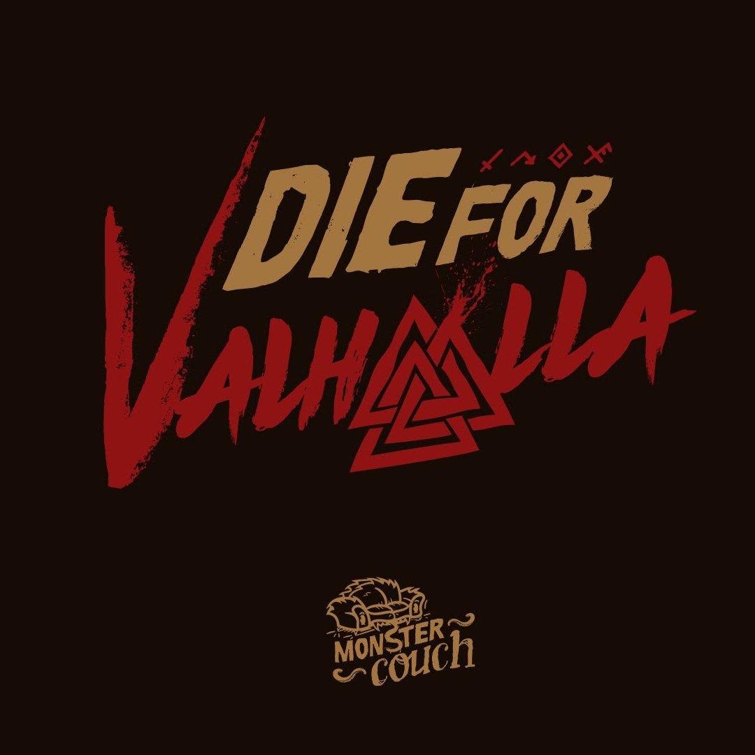 為瓦哈拉而死!