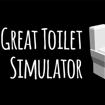 Great Toilet Simulator