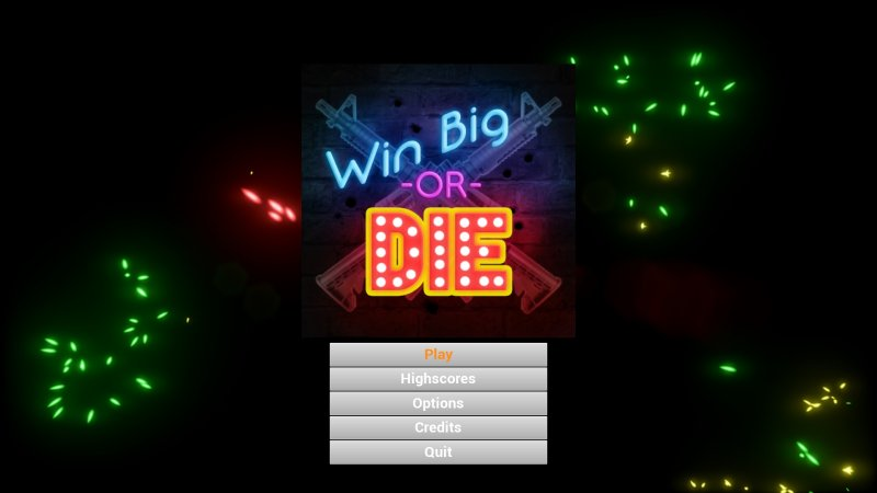 Win Big Or Die截图第1张