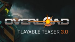 Overload Playable Teaser 3.0
