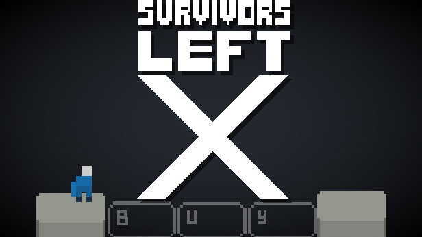 SURVIVORS LEFT: X