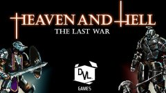 HEAVEN AND HELL - the last war