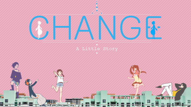 Change : A Little Story