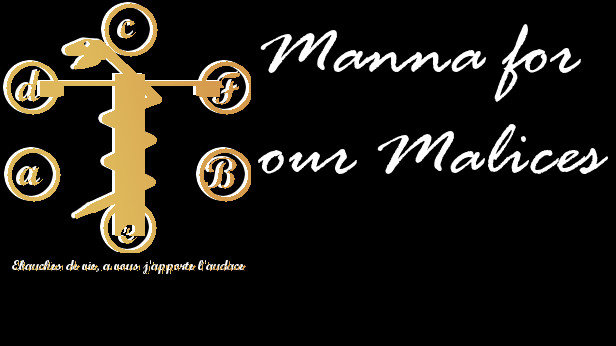Manna for our Malices