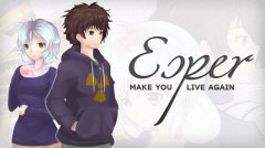 Esper - Make You Live Again