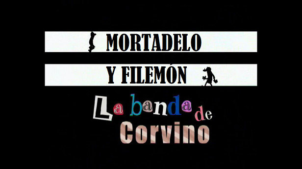 Mortadelo y Filemón: La banda de Corvino
