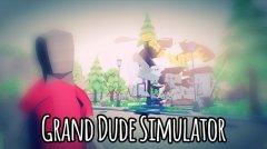 Grand Dude Simulator