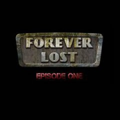 Forever Lost: Episode 1