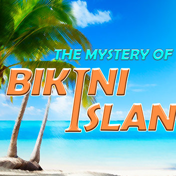 The Mystery of Bikini Island