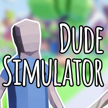 Dude Simulator 5