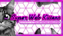 Super Web Kittens: Act I