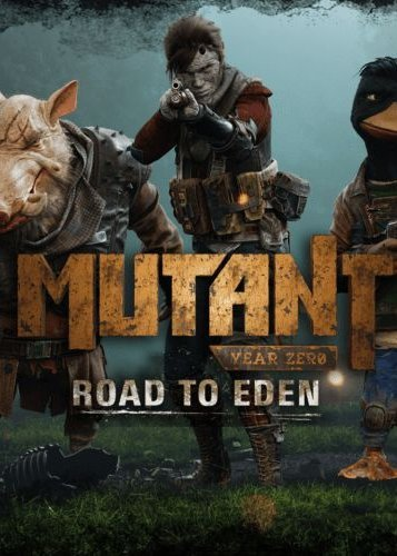突变元年:伊甸园之路 Mutant Year Zero: Road to Eden
