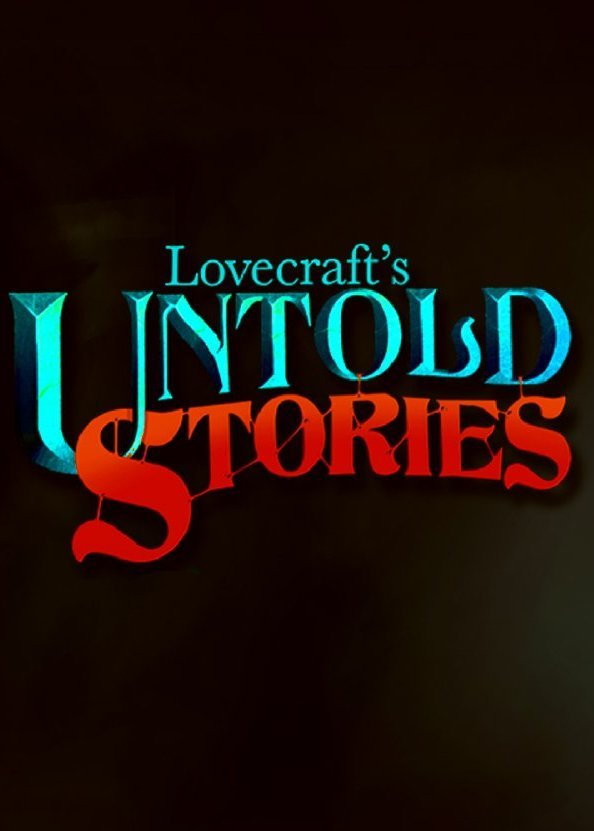 克苏鲁异闻录 Lovecraft's Untold Stories